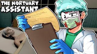 THIS GAME FREAKS ME OUT! - The Mortuary's assistant! 😱