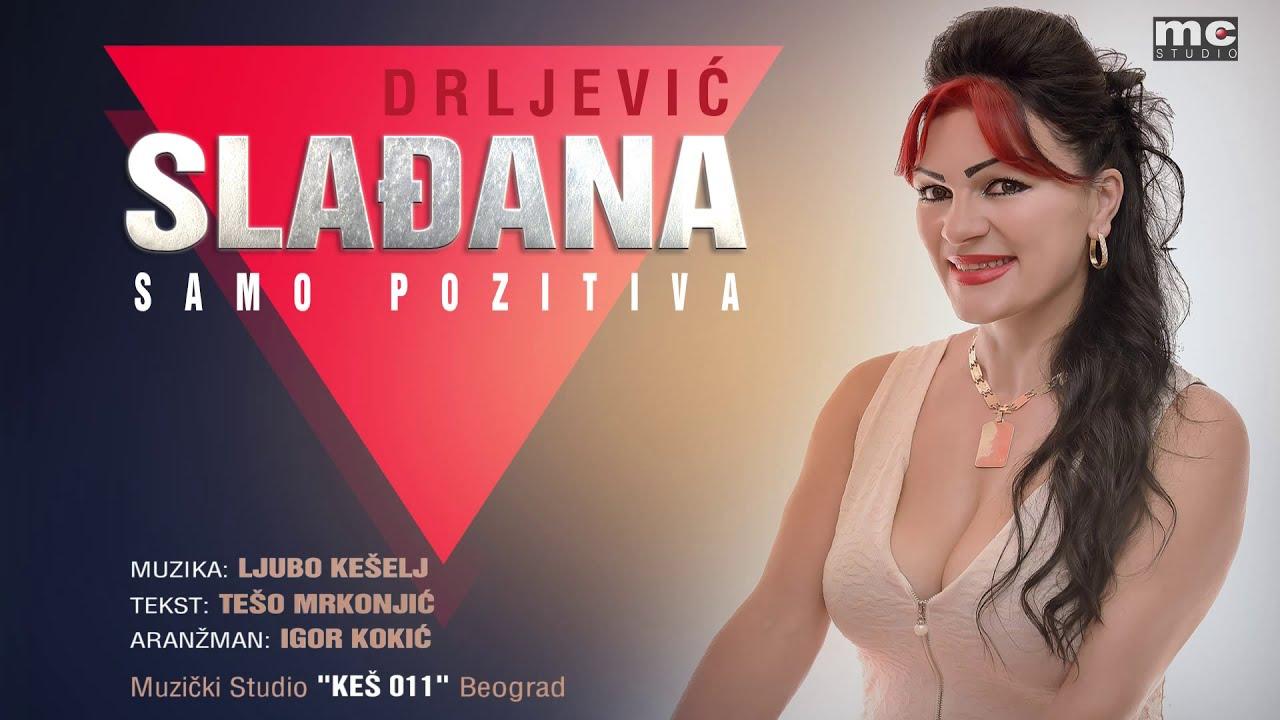 Sladjana Sladja Drljevic - Samo pozitiva (Official Audio 2016)