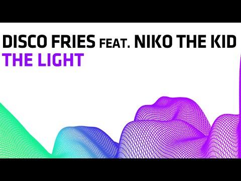 Disco Fries feat. Niko The Kid - The Light (Radio Edit)