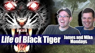 Life of Black Tiger for PlayStation 4 - James & Mike Mondays