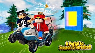 Minecraft Fortnite - A PORTAL TO FORTNITE SEASOON 5!!!