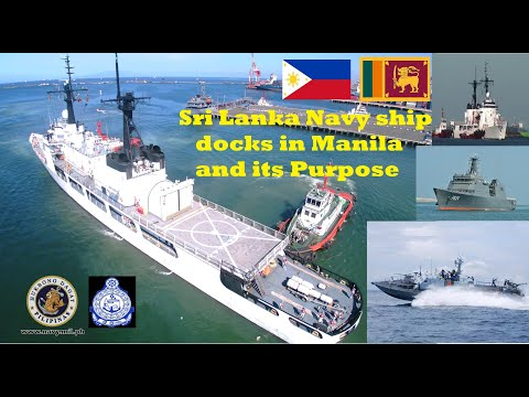 Sri Lanka Navy ship docks in Manila and its Purpose