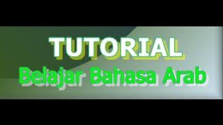 Mengenal Tanda I'rob 2. Tutorial Belajar Bahasa Arab