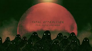 Play Fatal Attraction (feat. Reese LAFLARE)