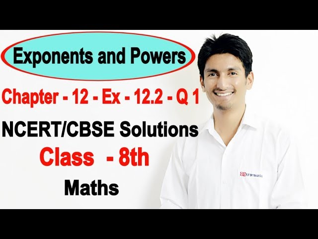 Exponents and Powers - Chapter 12 exercise 12.2 Q 1 - Introduction - NCERT Class 8th Maths