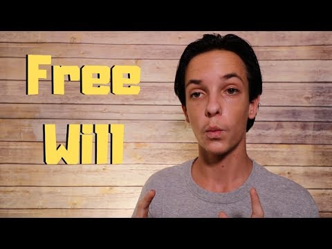 Why do we have FREE WILL?