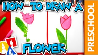How To Draw A Flower (Tulip)- Preschool
