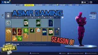 ASMR Gaming | Fortnite Season 8 Battle Pass Thoughts and Impressions 🎮Relaxing Whispering Ramble😴💤