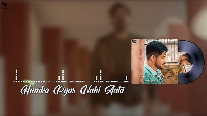 humko pyaar nahi aata official audio song  mohit bhutani beatlab  vicky tarori addi kalyan