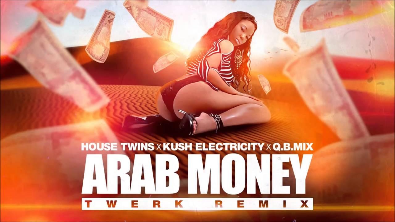 HouseTwins-Arab Money TWERK REMIX