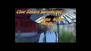Check out, Choe Dangpa karaoke.