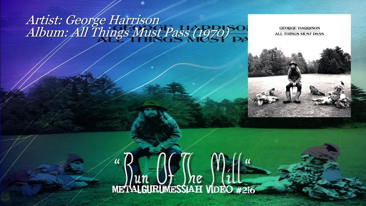 George Harrison All Things Must Pass Wallpaper