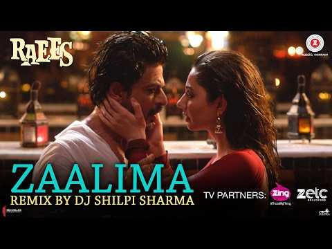 Zaalima - Remix By DJ Shilpi Sharma | Raees | Shah Rukh Khan & Mahira Khan