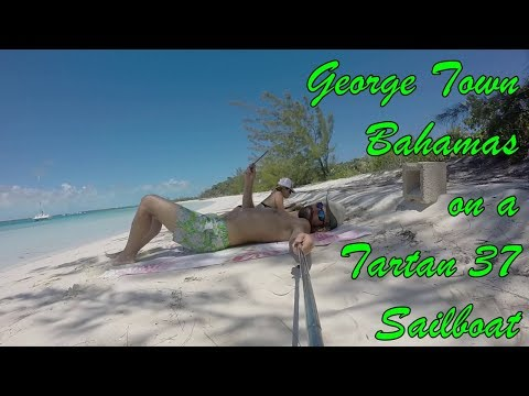 Sailboat Life in Elizabeth Harbour and George Town Bahamas Cruising Adventures in the Exumas Ep 18