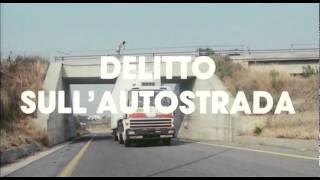 Delitto in autostrada - Trailer