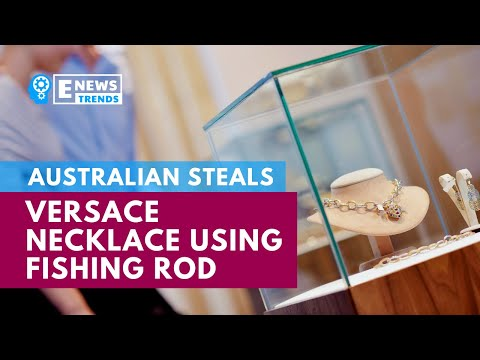 Australian Steals Versace Necklace Using Fishing Rod