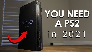 Why You Need a PS2 Riġht Now - In 2021