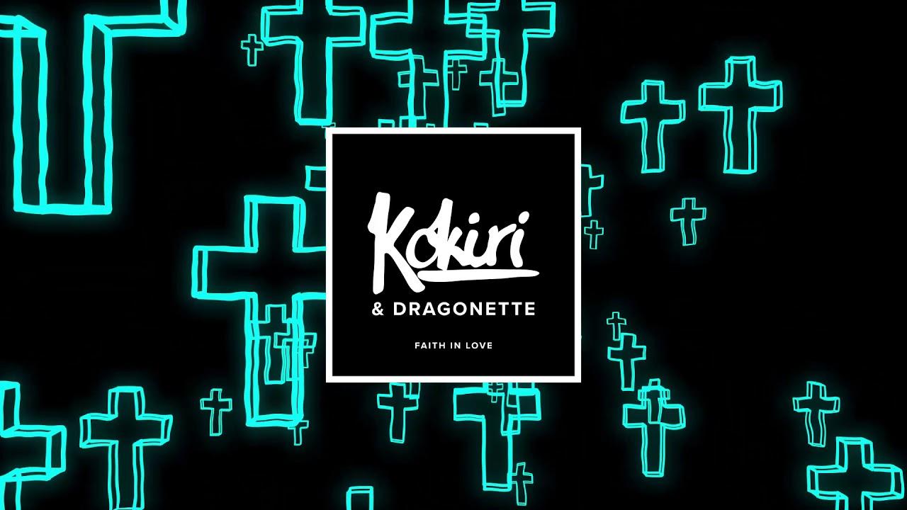 Kokiri & Dragonette – Faith In Love ile ilgili görsel sonucu