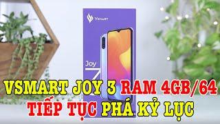 Trời ơi Vsmart Joy 3 RAM 4GB/64GB GIÁ RẺ KHÔNG TƯỞNG, tiếp tục phá kỷ lục
