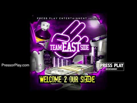 TEAM EASTSIDE - YOU DONT WORK, YOU DONT EAT