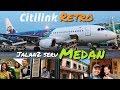 HORAS MEDAN! Jalan-Jalan + Citilink Flight QG919 Kualanamu ke Jakarta