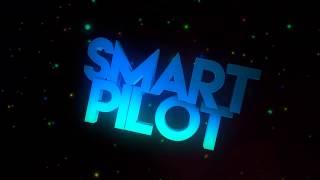 SMART PILOT INTRO [By NetroFX]