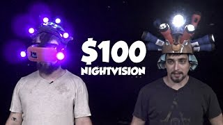 Homemade $100 Night Vision Challenge
