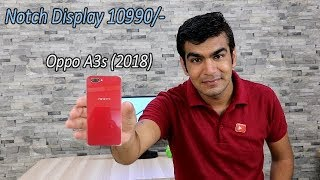 Oppo A3s (2018) Notch Display 10990/- Detail Specification , HINDI