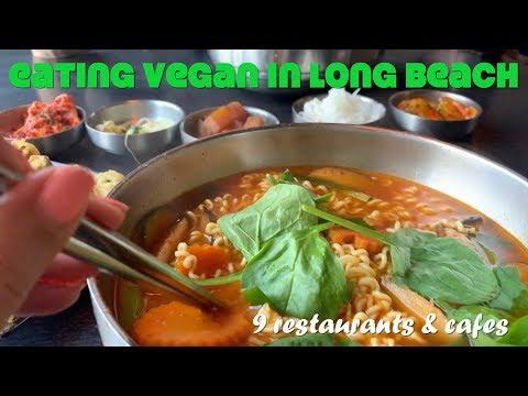 Eating Vegan In Long Beach: 9 Restaurants