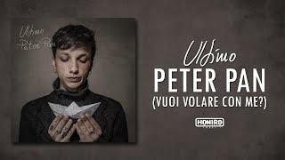 ULTIMO - 07 - PETER PAN (VUOI VOLARE CON ME?)