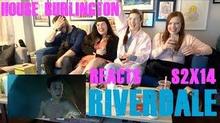 HOUSE BURLINGTON REACTS to RIVERDALE S2x14