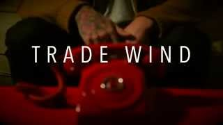 """Trade Wind - """"White Pipes"""" (Official Video)"""