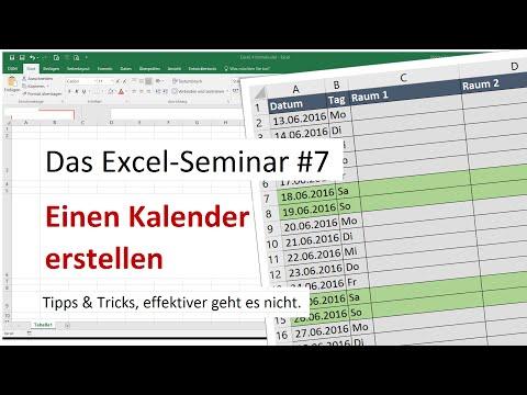 Das Excel-Seminar #7, einen Kalender erstellen