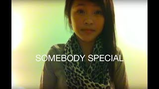 Somebody Special - Erica Vidallo (AM Kidd cover)