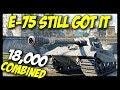 ► E-75 Still GOT. IT. - 18,000 Combined (DMG, Block) - World of Tanks E-75 Gameplay