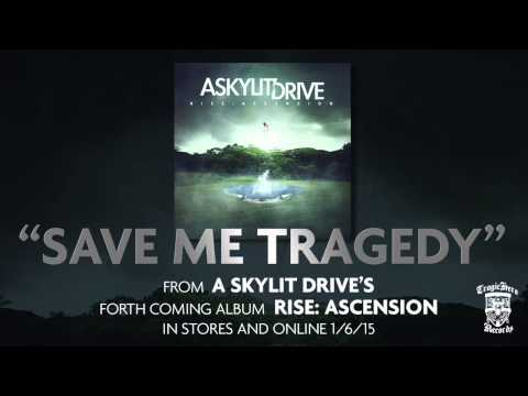 A SKYLIT DRIVE - Save Me Tragedy - Acoustic (Re-Imagined)