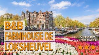 B&B Farmhouse De Loksheuvel hotel review | Hotels in Overasselt | Netherlands Hotels