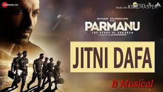 Jitni Dafa (Full Song) - Parmanu - Download or Listen Free Online