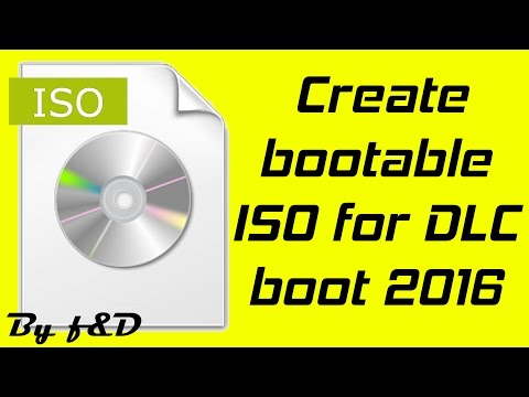 How To Create A Bootable Iso For DLC Boot V3.1 2016