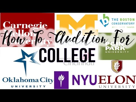 HOW TO AUDITION FOR COLLEGE