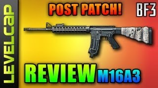 M16A3 Review - Post Patch (Battlefield 3 Gameplay/Commentary/Review)