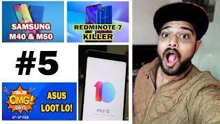 Samsung M40 & M50, Asus Biggest Discount, Note 7 Killer, Oneplus Challenge # 5