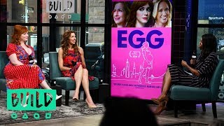 """Christina Hendricks & Alysia Reiner Chat About Their New Comedy Movie, """"Egg"""""""