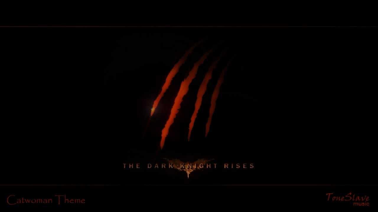 Catwoman Theme The Dark Knight Rises