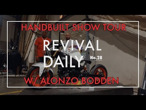 Alonzo Bodden takes a Handbuilt tour // Revival Daily No. 28