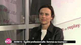 Tout Eco #11 : Egalité professionnelle : Femmes au tournant !