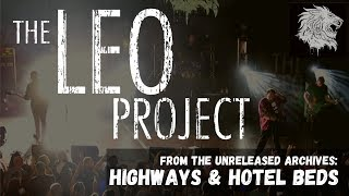 The Leo Project - Highways & Hotel Beds (Unreleased Music)