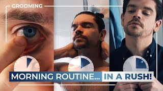 Men's Morning Routine... When You're Short On Time!