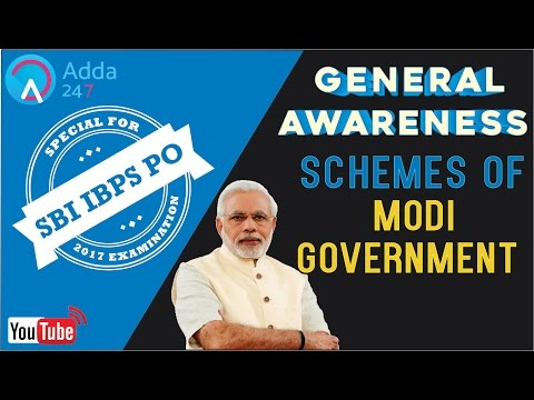 General Awareness - Schemes Of Modi Government for SBI PO 2017