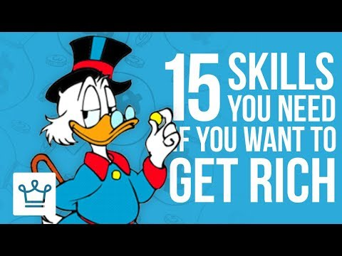15 SKILLS You Need To Develop If You Want To Be RICH
